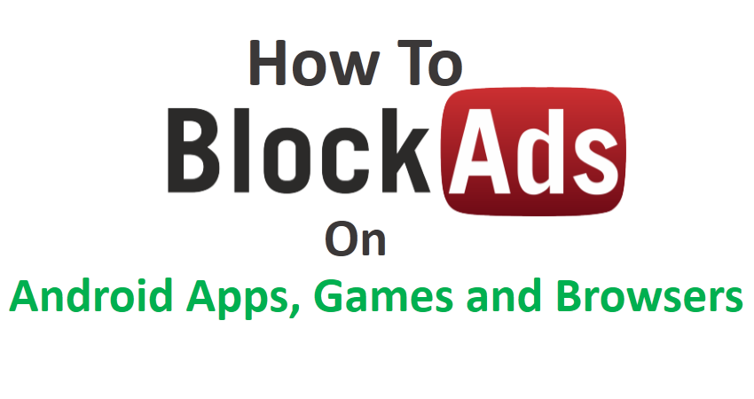 How to Block Ads on Android Apps
