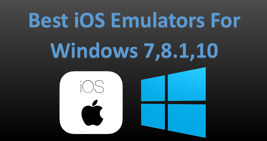 Top Best iOS Emulator For Windows Pc Laptop