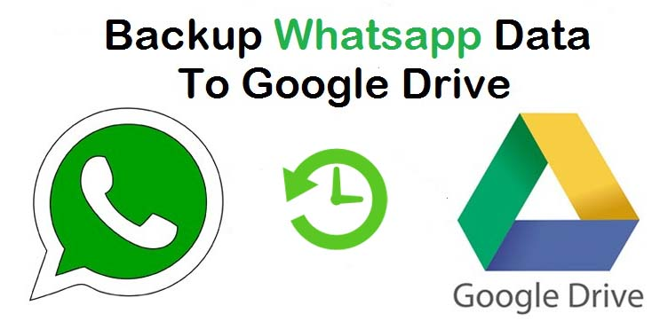 backup whatsapp data to google drive