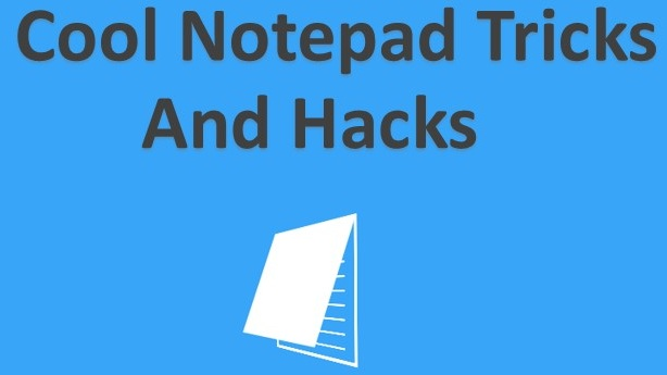 Top Cool Notepad Tricks and Hacks You Must Try - Tricks Forums