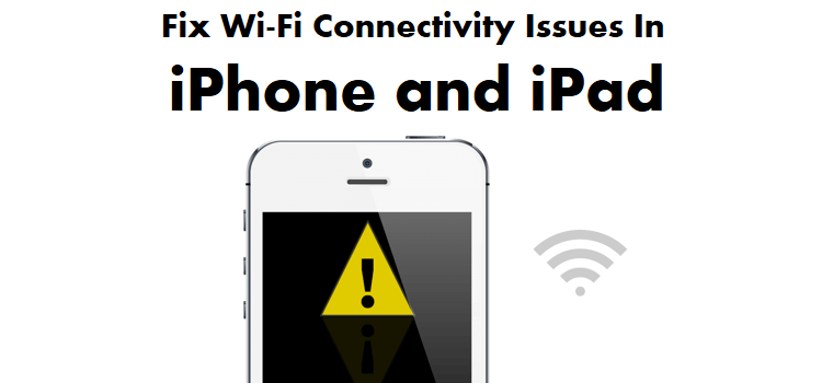 Fix iPhone Won't Connect To Wi-Fi