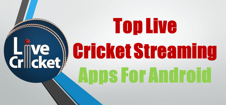 Live Cricket Streaming And Score Apps