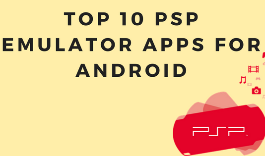 Best PSP Emulators For Android